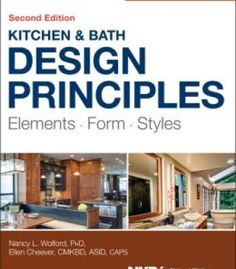 Kitchen And Bath Design Principles Elements Form Styles 2nd Edition PDF