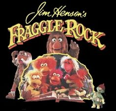 Fraggle Rock, hells yeah! Loved it then and still love it now!