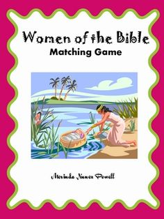 Women of the Bible Matching Game, freebie