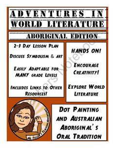 Dot Painting and Aboriginal Stories from Australia from Ms. F's Teaching Adventures on TeachersNotebook.com (4 pages)  - A 2-3 day lesson plan to teach students about Aboriginal stories from Australia as well as symbolism and art.
