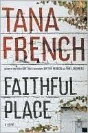 My favorite Tana French so far.