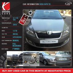 Krishna Cars brings exclusive Pre-GST OFFER till 30th June. Call Now and get any pre-owned car at Discounted Prices.  CAR INFORMATION - Used Skoda Rapid Tdi REGISTRATION NUMBER - GJ 01 RA 909 REGISTRATION DATE - 2012 KILOMETERS -  MODEL - 1.5 TDI FUEL TYPE - Diesel COLOR - Cappuccindbeige GEAR TRANSMISSION - Manual INSURANCE - Full Insurnce NO OF OWNER - 1st Owner  #UsedSkodaRapidinAhmedabad #SkodaRapidusedcarsinGujarat #SkodaRapidusedcarsinAhmedabad #DieselSkodaRapidUsedCarsinAhmedabad