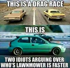 Meme of the Day: Real Drag Racing - https://www.musclecarfan.com/meme-day-real-drag-racing/