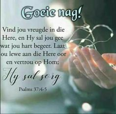 Good Night Wishes, Good Night Quotes, Goeie Nag, Goeie More, Special Quotes, Sleep Tight, Prayer Quotes, Afrikaans, Love You More