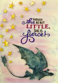 Though she be but little she is fierce - Shakespeare, dragons, nursery