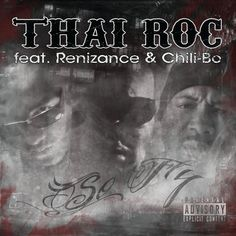 https://flic.kr/p/eMnYe7 | Thai-Roc - So Fly (feat. Chili-Bo) | Chili-Bo Appears Courtesy Of Drink-A-Lot Records Visit Us @ www.chilibomusic.com #chilibo #chilibomusic #rap #hiphop #westcoastrap #drinkalotrecords #westcoasthiphop #albumcover #rapmusic #music #undergroundHipHop #gangstarap #undergroundrap #hiphopmusic #indieartist #independentmusic