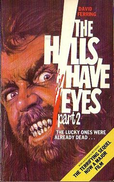The Hills Have Eyes Part 2 (1984)