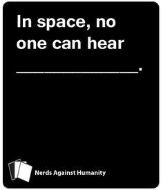 This is similar to another game you may have heard of, but it is not that game. It can be played on its own, without having that other game. It's full of geeky and. Cards Against Humanity Printable, Fandom Crossover, Funny Cards, Big Bang Theory, Game Night, Blank Cards, Bigbang, Board Games, Growing Up