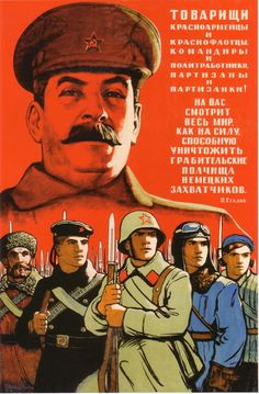 "Joseph Stalin in a vintage poster : ""Comrades red army and navy solders, commanders and political workers, partisans! Ivanov, O. Communist Propaganda, Propaganda Art, Army & Navy, Red Army, Joseph Stalin, Ww2 Posters, Soviet Army, Power To The People, Posters"