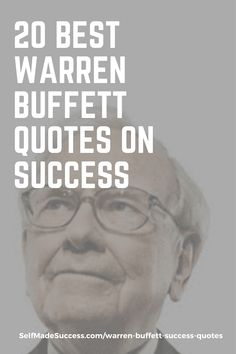 20 Best Warren Buffett Quotes on Success - Self Made Success Do What You Want, Do Love, Inspiring Quotes, Great Quotes, Out Of Your Mind, The Other Guys, Warren Buffett, Business Help, Look In The Mirror