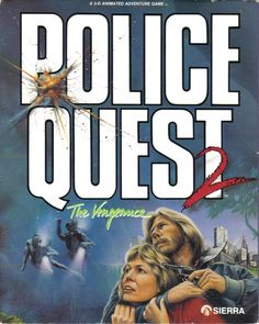 Police Quest 2: The Vengence. -- What a bastard this game was. Forget to sight in your service pistol at the beginning of the game and you can't shoot the terrorist on the plane.  Despite the difficulty, I have fond memories of this game.  And the scuba diving part was pretty cool too!