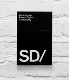 SD/ Identity (By Socio Design). A minimalist identity that focuses on the abbreviated SD, paired with a striped-back colour palette. Printed material by Avenue Litho.