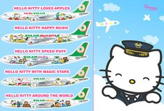 EVA Air's 6 different Hello Kitty-themed planes:      Hello Kitty Loves Apples     Hello Kitty Happy Music     Hello Kitty Speed Puff     Hello Kitty With Magic Stars     Hello Kitty Around The World     Hello Kitty Sanrio Family Hand In Hand