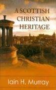 A Scottish Christian Heritage *  Iain Hamish Murray [http://www.amazon.com/Scottish-Christian-Heritage-Iain-Murray/dp/085151930X/ref=sr_1_10?s=books=UTF8=1373185009=1-10] [https://www.facebook.com/notes/projeto-veredas-antigas/1tgpva-biblioteca-reformada-%C3%ADndice-do-painel-07-/368083510051246] * Indicação: Silvio Ribeiro