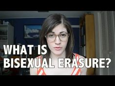 Bisexual Erasure and Why It's Awful
