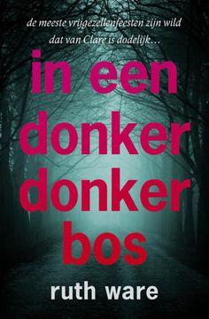 In een donker, donker bos - Ruth Ware (9/60) In een donker, donker bos van Ruth Ware is een psychologische thriller met een geraffineerde plot, onverwachte wendingen en een loepzuivere kijk op vergiftigde vrouwenvriendschappen. Voor de lezers van Het meisje in de trein en Gone Girl. Nora wordt, out of the blue, uitgenodigd voor het vrijgezellenfeest van Clare, die ze al tien jaar niet heeft gezien. Is dit een kans om geesten uit het verleden voorgoed te begraven? Nora besluit te gaan, maar…