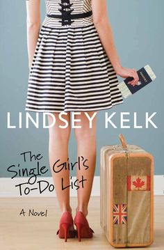 The Single Girl's To-Do List, by Lindsey Kelk