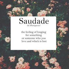 Saudade -  Portuguese