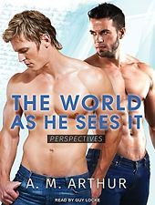 NEW The World As He Sees It (Perspectives) by A. M. Arthur