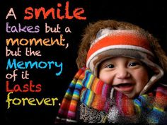 una sonrisa, pero toma un momento, pero el recuerdo de ella es para siempre