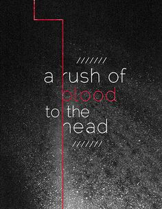 blame it upon a rush of blood to the head