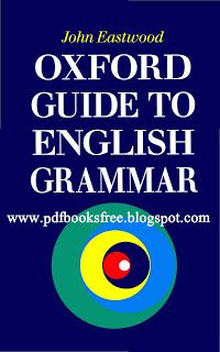 The Oxford Guide to English Grammar | Free Pdf Books