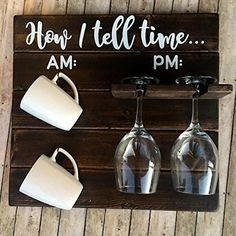 How To Tell Time How To Tell Time Hanging Coffee/Wine Rack Rustic Coffee Wine Rack AM/PM Sign Funny Kitchen Decor Housewarming Gift Funny Wine Gift Wine Coffee Cup Holder: Handmade