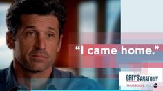 """I came home."" Derek Shepherd to Meredith Grey, Grey's Anatomy quotes"