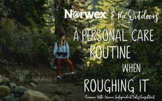 Norwex and the Outdoors: A Personal Care Routine When