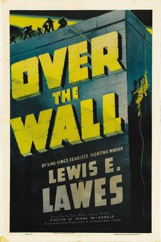 over-the-wall-movie-poster-1938-1020744323.jpg (520×782)