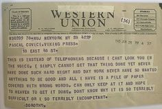 """""""Writers worried about deadlines should post this Dorothy Parker telegram above their computers."""""""