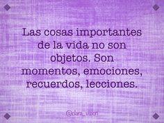 Las cosas importantes de la vida...