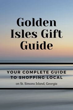 Enjoy our ultimate guide to giving the gift of the Golden Isles this year while supporting the area's local businesses.