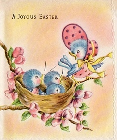 Easter  Blue Birds, coming across this brought back many memories