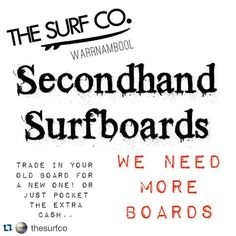 #Repost @thesurfco  ATTENTION: We need more boards! Drop in your second hand surfboards tomorrow with @benncherry!! #surf #surfco #surf3280 #surfboards #secondhandsurfboards #warrnambool #shoplocal #warrnamboolbeach #shopsurfco3280 #surfco3280 by destinationwarrnambool