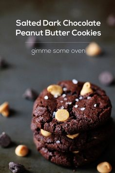 Salted Chocolate Peanut Butter Cookies | Gimme Some Oven