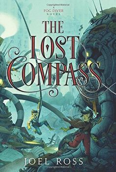 The Lost Compass (Fog Diver) by Joel Ross http://www.amazon.com/dp/0062352970/ref=cm_sw_r_pi_dp_8kiwxb19N9GFG
