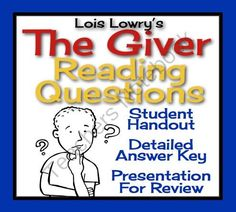 GIVER: Reading Questions: Student Handout, Answer Key, & Review Presentation  from Presto Plans on TeachersNotebook.com (79 pages)  - Have your students demonstrate their reading comprehension of Lois Lowry's award-winning novel, The Giver, with this ready-to-use resource!