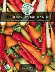 Our 2013 catalog has arrived! Request your copy to find rare heirloom and open-pollinated seeds, along with books, gifts and spring transplants!    http://www.seedsavers.org/Catalog.html