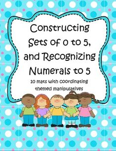 Hands-on activity includes 10 mats, each with coordinating engaging themed manipulatives to teach the concept of number from 0-5 to early learners. Directions for differentiated learning and various ways to use the activity. $