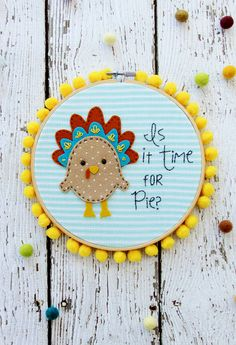 Is it Time for Pie Thanksgiving Embroidery Hoop Art (Flamingo Toes) Simple Embroidery, Embroidery Transfers, Embroidery Patterns Free, Embroidery Hoop Art, Embroidery Designs, Sewing Blogs, Sewing Crafts, Sewing Projects, Craft Projects