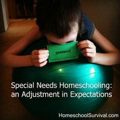 Special Needs Homeschooling: an Adjustment in Expectations