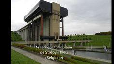 GEANT : L'ascenseur à bateaux  funiculaire de Strépy-Thieu (Belgique)