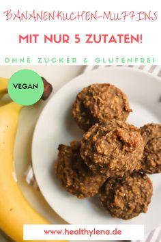Schnelle Bananenkuchen Muffins mit Haferflocken – nur 5 Zutaten (vegan)