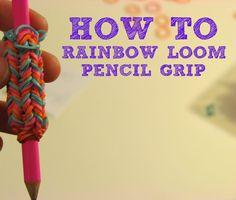 How to: Rainbow Loom Pencil Grip