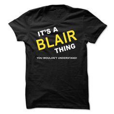 Its A Blair Thing - #ugly sweater #sweater women. PRICE CUT => https://www.sunfrog.com/Names/Its-A-Blair-Thing-vkxic.html?68278