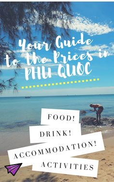 The Cost of Phu Quoc – broken down for you so you know what you'll spend when you visit. This little island in Vietnam is stunning!