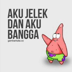 Anime Motivational Quotes, Quotes Sahabat, Quotes Lucu, King Quotes, Wall Art Quotes, Cute Quotes, Funny Quotes, Inspirational Quotes, Spongebob Squarepants Meme