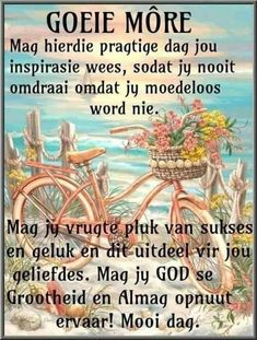 Good Morning Wishes, Good Morning Images, Lekker Dag, Evening Greetings, Afrikaanse Quotes, Goeie Nag, Goeie More, Good Night Quotes, Special Quotes