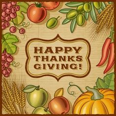 """""""The more you thank life, the more life gives you to be thankful for.""""  Happy Thanksgiving to you and your families!"""